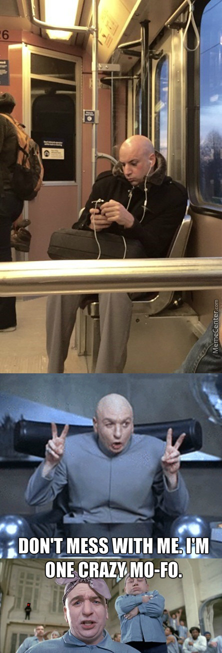 Dr. Evil On The Train.