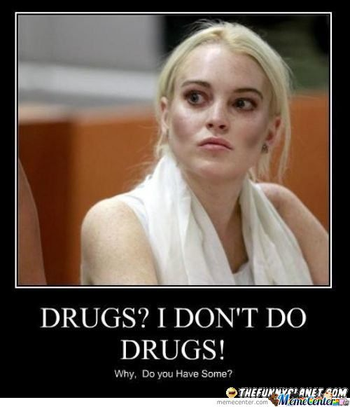 Drugs What!