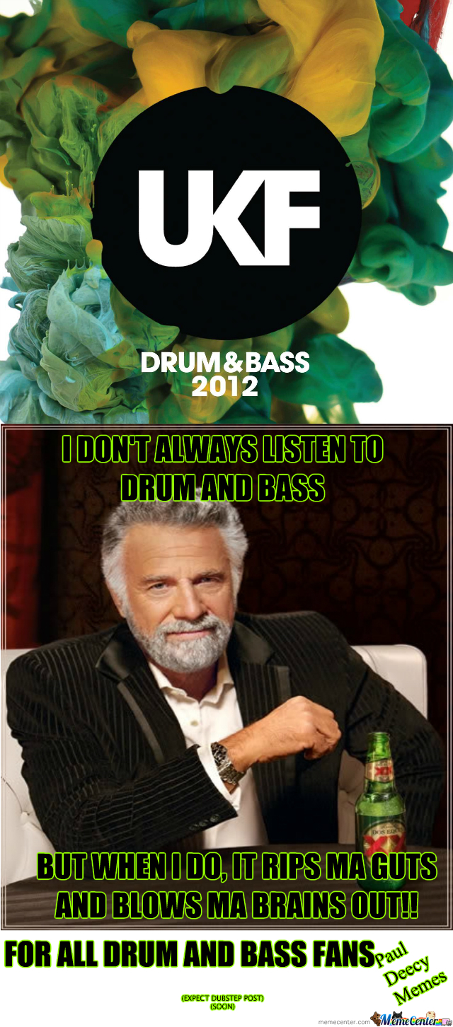 Drum And Bass In Your Face