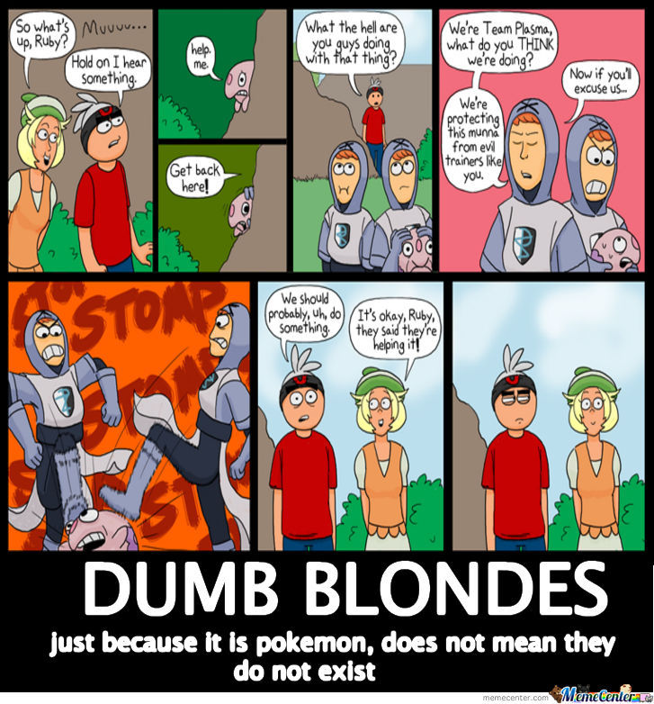Dumb Blondes, Dumb Blondes Everywhere
