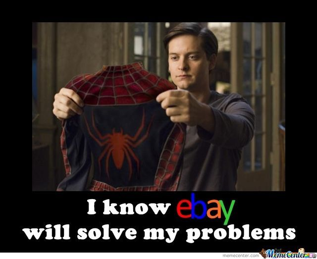 Ebay Will Solve Your Problems By Vinakio Meme Center