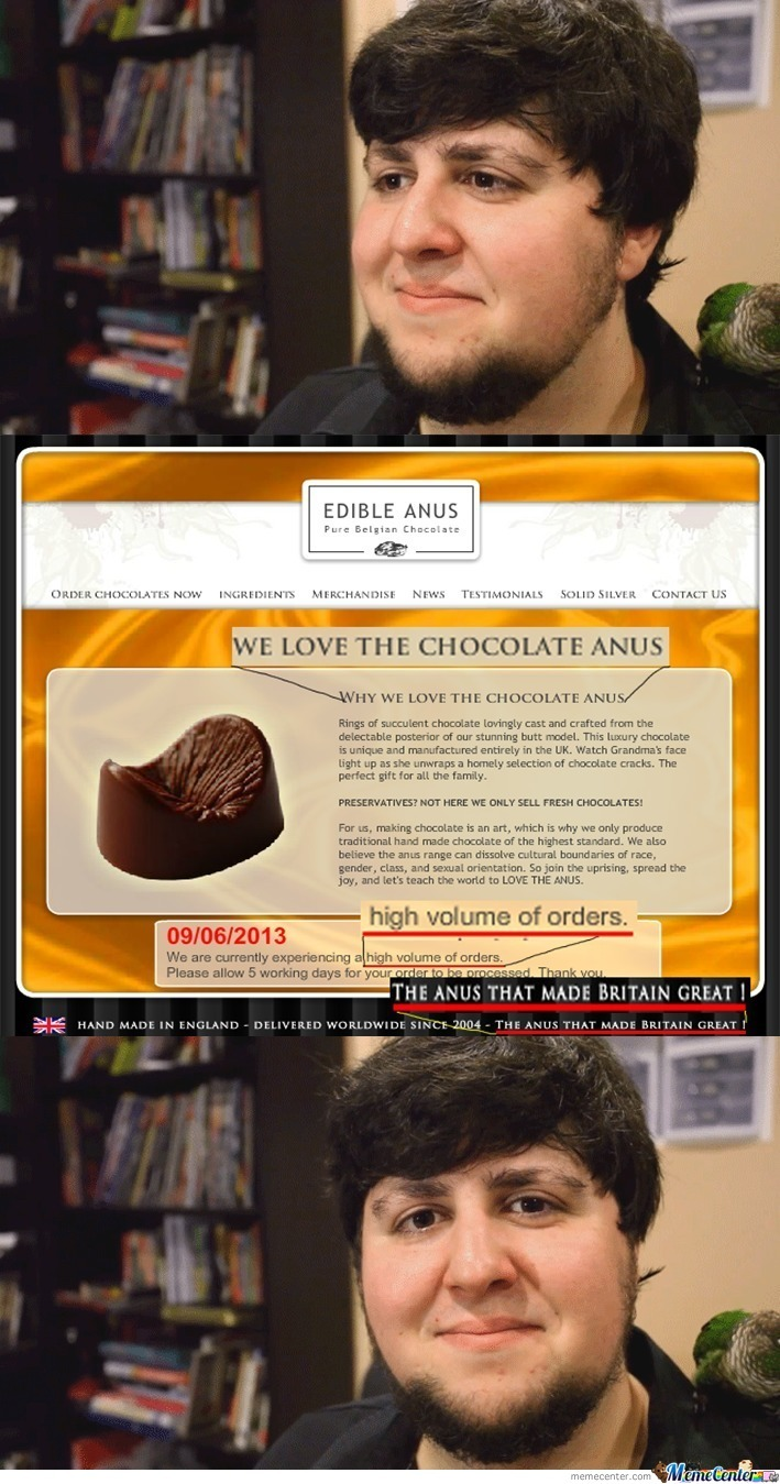 Edible Chocolate Anus! by recyclebin - Meme Center