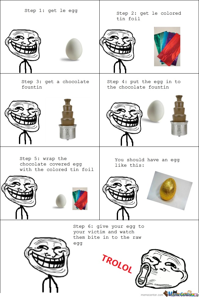 Egg Trolling At It Finest
