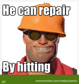 Engineers Logic In Team Fortress 2 By Madpickachu Meme Center
