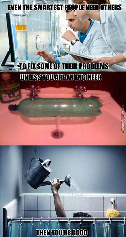 Engineers Will Rule The World Someday