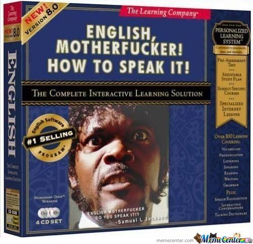 english-motherfucker-do-you-speak-it_o_606299.jpg