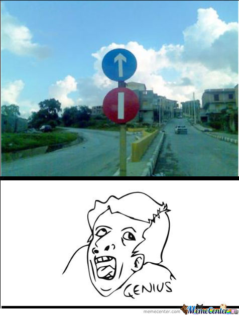 Epic Road Signs.