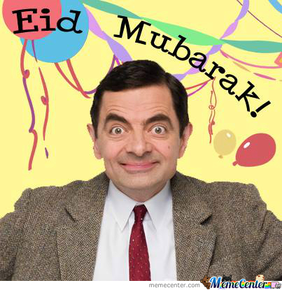 even mr bean wishes you eid mubarak_o_2345089 even mr bean wishes you eid mubarak! by whocaresaboutmyname meme