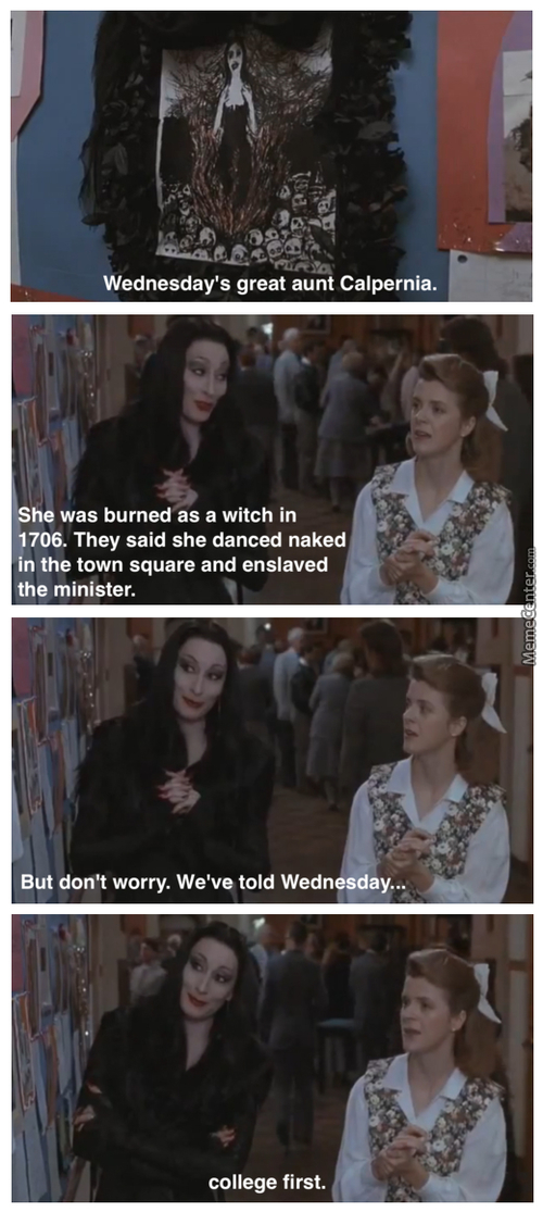 Even The Addams Family Has Priorities