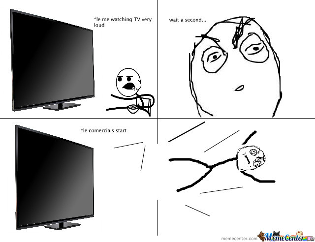 Every Time I Watch Tv Loud