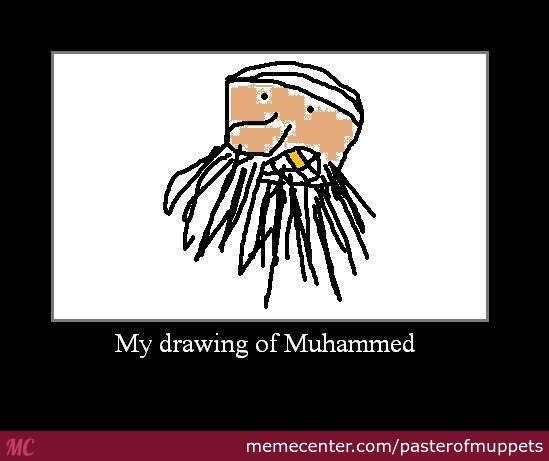 Everybody Draw Muhammed For Freedom By Pasterofmuppets Meme Center