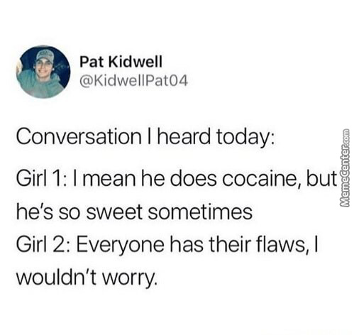 Everyone Has Their Flaws