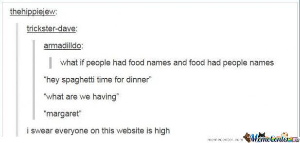 Everyone Is High