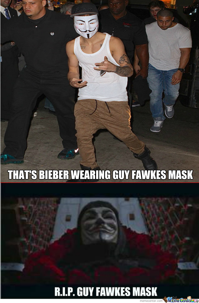 F**king Bieber Just Ruined Guy Fawkes Mask