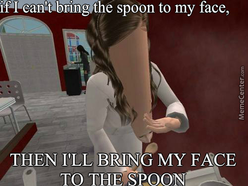 Face To The Spoon
