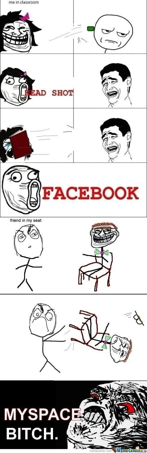 Facebook And Myspace Bicth!