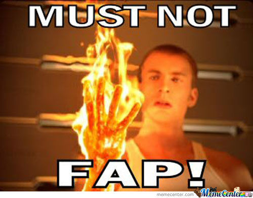 Fapping With Fire....