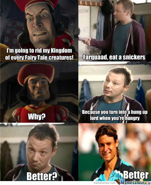 Farquaad, Take A Snickers
