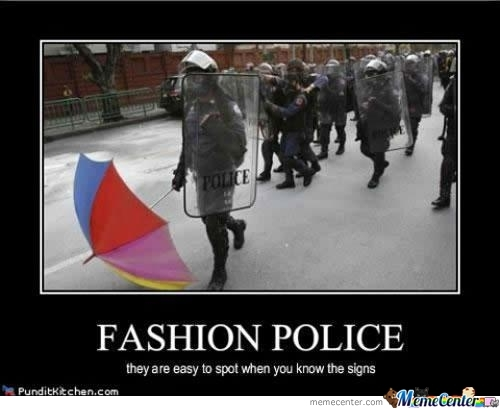Fashion Police By Azhole Meme Center