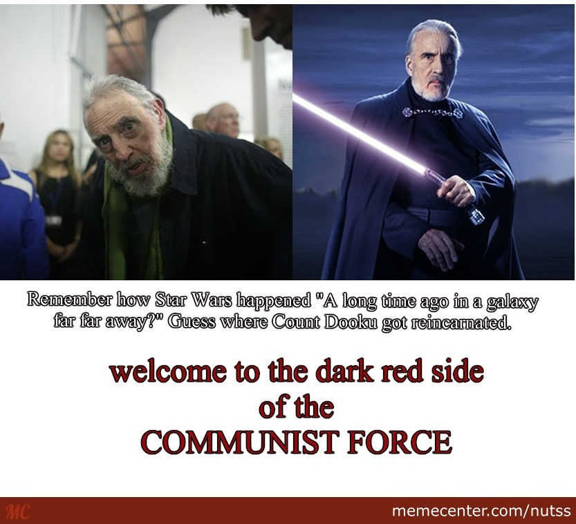 Fidel Castro And Count Dooku