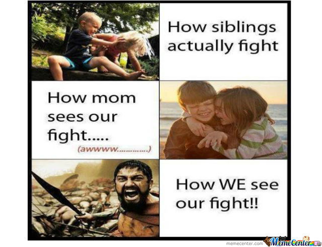 Fighting With Your Siblings by saadak6 - Meme Center