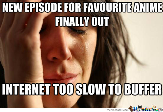 First World Anime Fan Problem