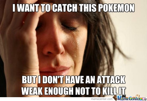 First World Pokemon Problems