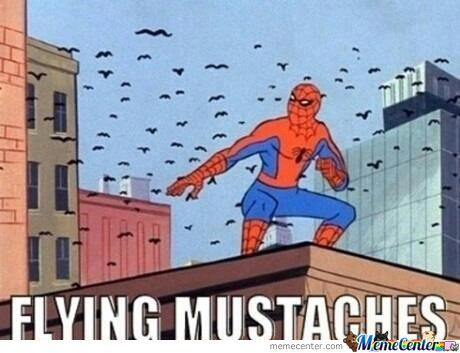 Flying Mustaches.