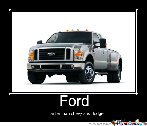 Ford By Windcharger96 Meme Center