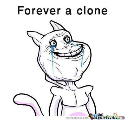 Forever A Clone