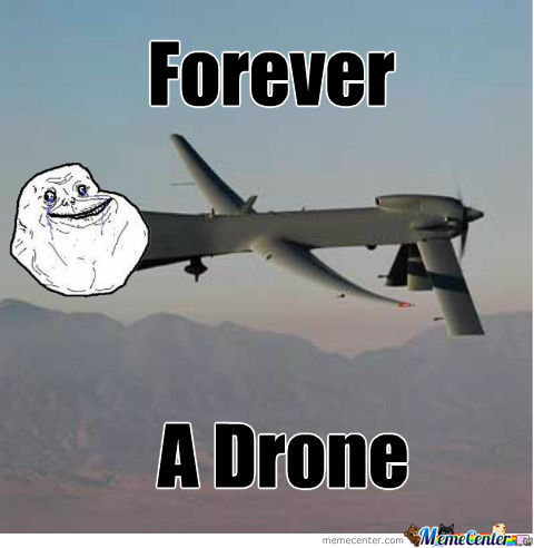 Forever A Drone...