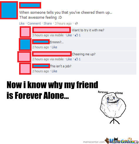 Forever Alone ~ Cheering Up