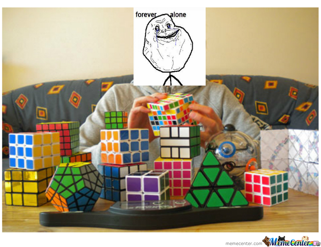 Forever Alone Cuber