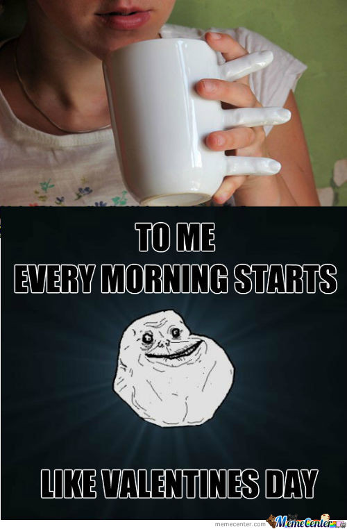 Forever Alone Cup