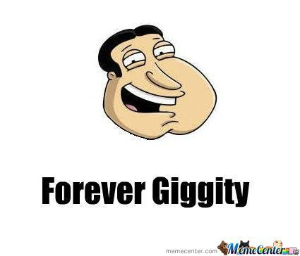 Forever Giggity