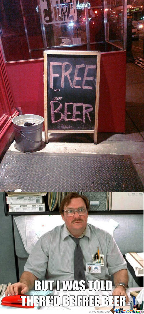 free beer_c_1529137 milton office space memes best collection of funny milton office
