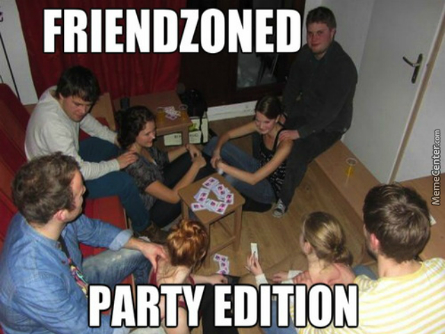 Funny Meme Pictures Party : Friendzone party by bunana meme center