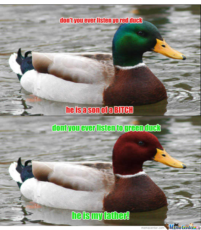 Fuck You All,ill Go Duck Hunting