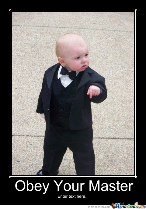 "Funny Baby: ""obey Your Master"" Epic Tuxedo"