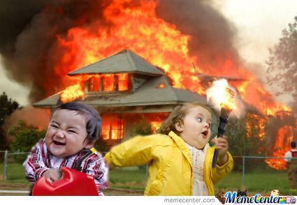 Geuss burned houses make her laugh - Meme by datass ... |Evil Girl Burning House Meme