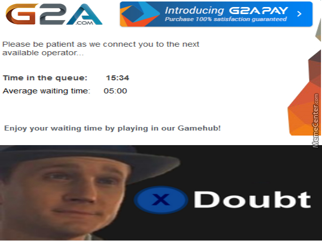 g2a customer support is the best man_o_5637761 g2a customer support is the best, man by redravager meme center