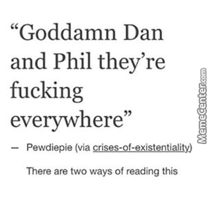 Dan And Phil Meme