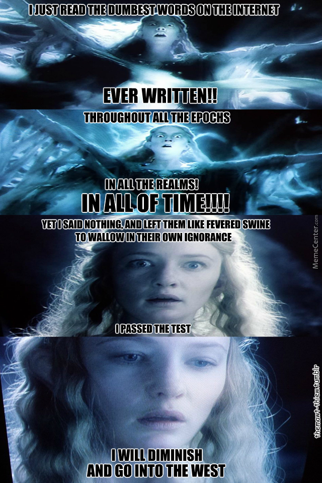 Galadriel Doesnt Get Involved In The Squabbles Of Hobbits By