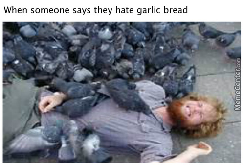 Garlic Bread Is King