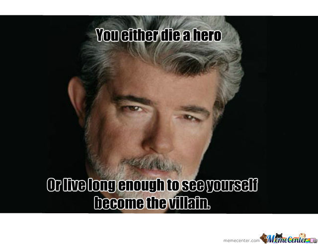 george lucas has betrayed us all_o_858721 george lucas has betrayed us all by jimbotron85 meme center