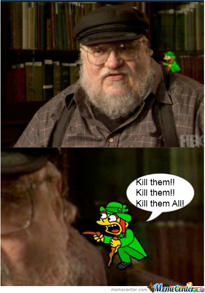George R. R. Martin Want Kill
