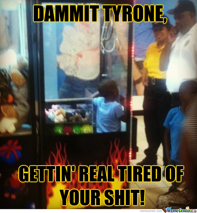 Get It Together, Tyrone!