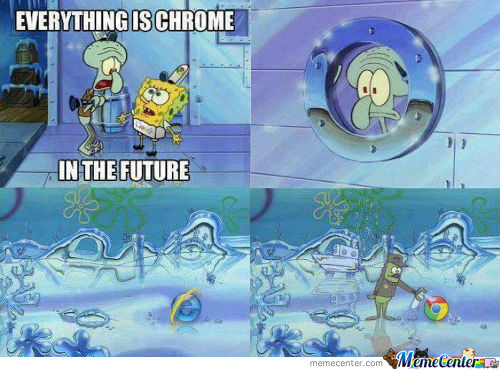 Get It? Yeah... Chrome.