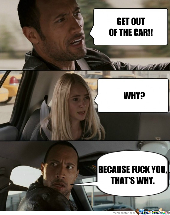 Get Out Of The Car!!