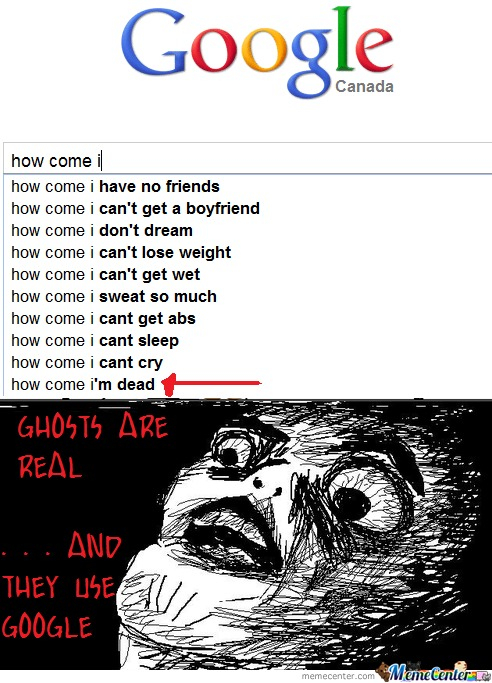 Ghosts Are Real...and They Use Google